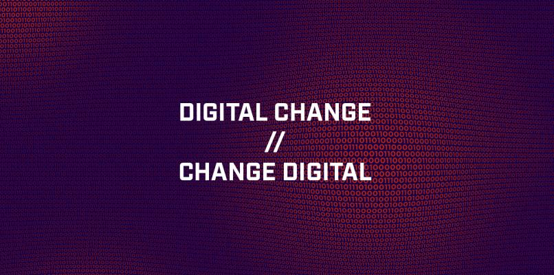 Digital change - Change digital